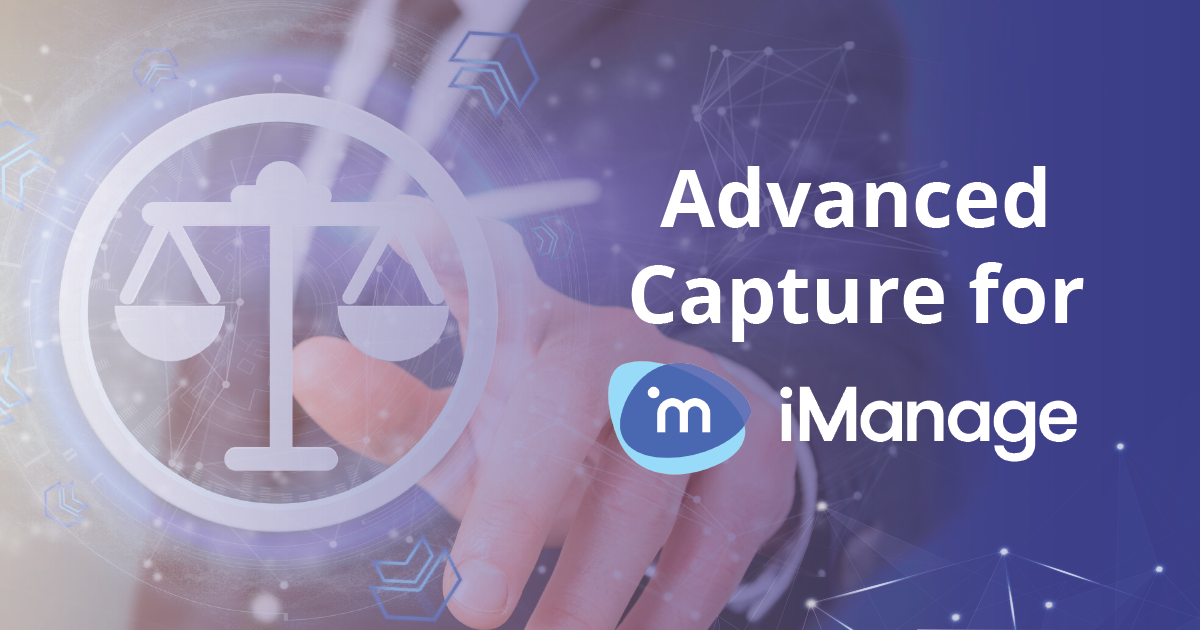 Advanced Capture for iManage
